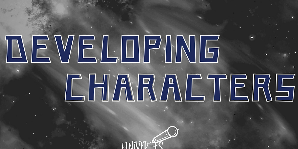 uniVERSES: Developing Characters
