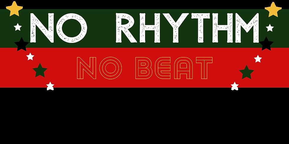 No Rhythm, No Beat