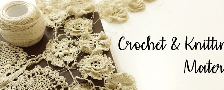 Crochet and Knitting Material