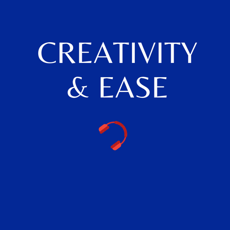 E13. Creativity and ease