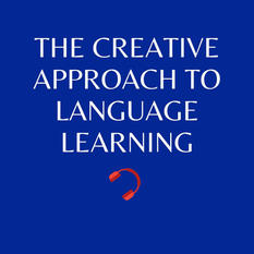 The creative approach to language learning