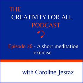 Episode 26. A short meditation exercise