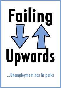 Failing Upwards FU