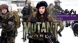 Mutant World - on syfy