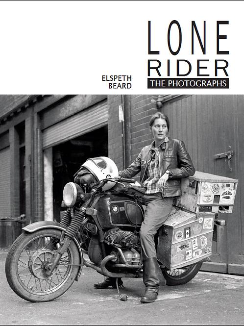 LONE RIDER - THE PHOTOGRAPHS