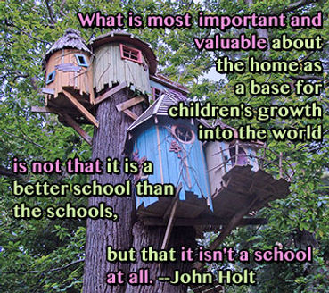 John Holt quote What is most important and valuable about the home