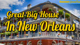 Great Big House In New Orleans (Free Music Download)