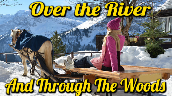 Over The River And Through The Woods (Free Download)