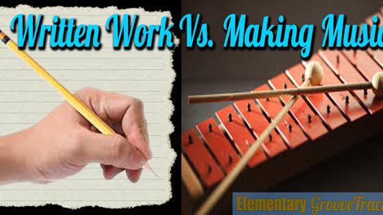 Written Work Vs. Making Music