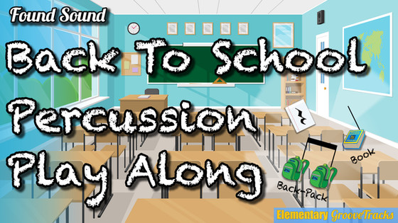 Back To School Percussion Play Along
