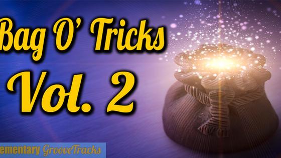 Bag O' Tricks Vol. 2