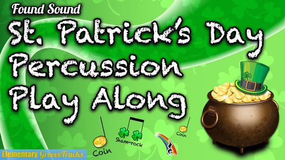 St. Patrick's Day Play Along