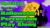 Halloween Play Along (Updated)
