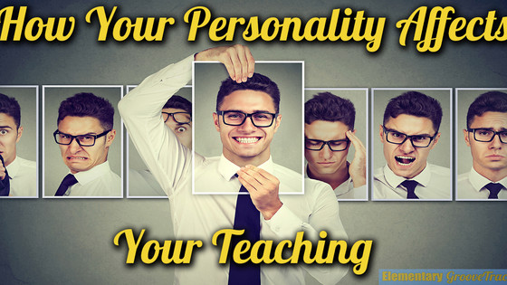 How Your Personality Affects Your Teaching