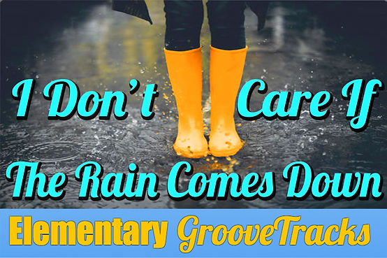I Don T Care If The Rain Comes Down Free Download Elementary