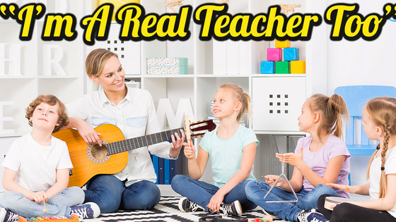 """""""I'm A Real Teacher Too"""" And Other Things We Shouldn't Have To Say [Video]"""