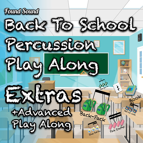 Back To School Extras +Advanced Play Along