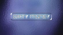 Dirty-Money - Copy.jpg