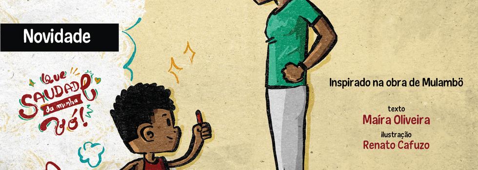 Que saudade da minha vó: um livro sobre saudade e afeto