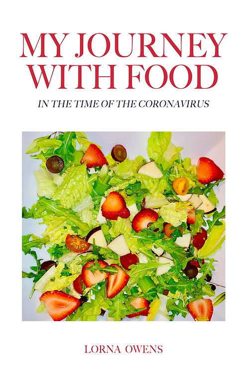 My Journey with Food in Time of Coronavirus