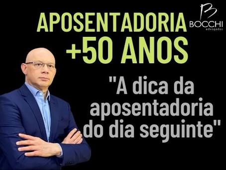 APOSENTADORIA POR GERAÇÕES. PARA QUEM TEM +50 ANOS