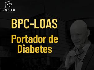 JUSTIÇA CONCEDE BPC-LOAS A PORTARDOR DE DIABETES MELLITUS