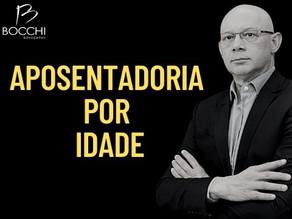 APOSENTADORIA POR IDADE 2021. REGRAS E ATALHOS.