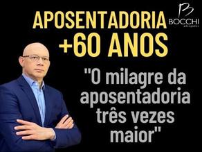 APOSENTADORIA POR GERAÇÕES. PARA QUEM TEM +60 ANOS