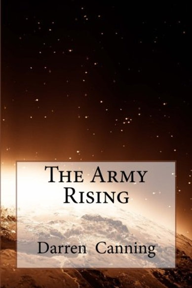 The Army, Rising Darren Canning