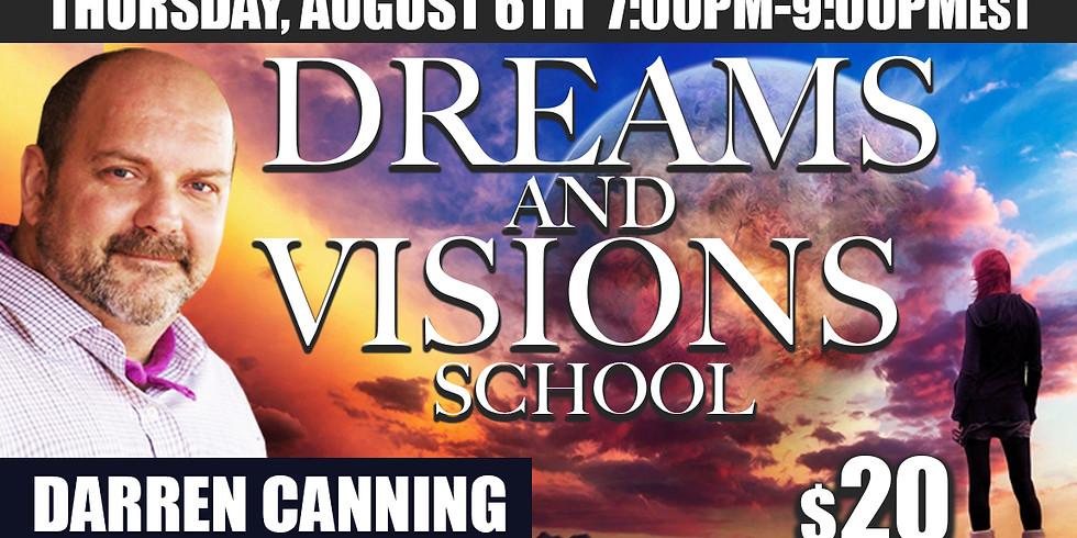 Dreams and Visions School