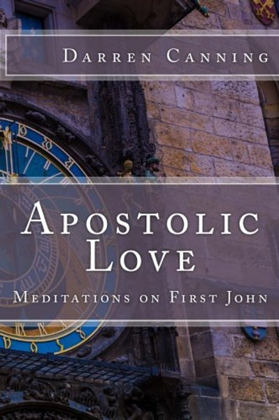 Apostolic Love Darren Canning