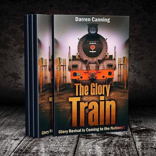 The Glory Train: Glory Revival is Coming to the Nations!