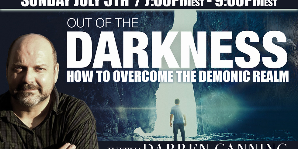 Out Of The Darkness: HOW TO OVERCOME THE DEMONIC REALM