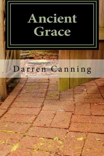 Ancient Grace Darren Canning