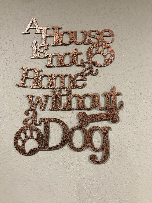 House and Dog Sign
