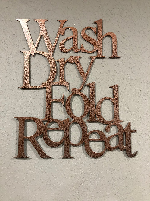 Wash, Dry, Fold, Repeat Sign