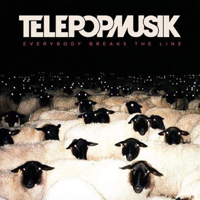 TELEPOPMUSIK présente son nouvel album 'Everybody Breaks The Line'
