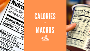 This or That?: Calorie Counting vs Macro Counting