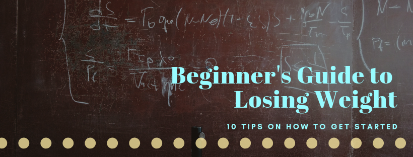 Beginner's Guide to Losing Weight