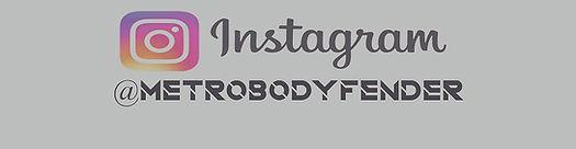 @metrobodyfender instagram