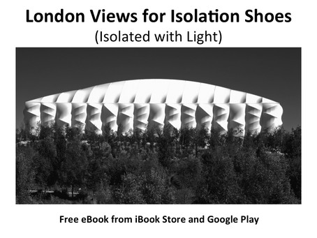 London Views for Isolation Shoes – Isolation with Light – Locations in London (Free eBoo