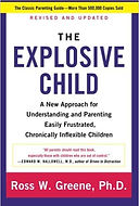 The explosive Child by Ross Greene help for parents with children's behavior