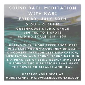 Live Sound Bath with Kari - July 30th