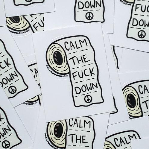 Calm the Fuck Down Sticker