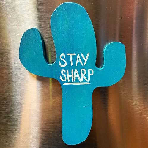 Stay Sharp Magnet