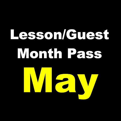 May Lesson /Guest Monthly Pass