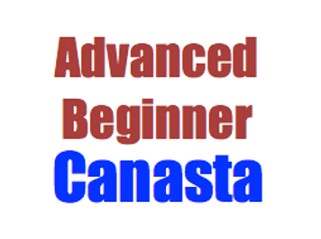 Canasta Lessons for Advanced Beginners