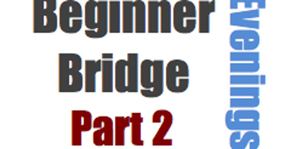 Bridge: Beginner, Part 2 (5 Mondays at 6:30pm)