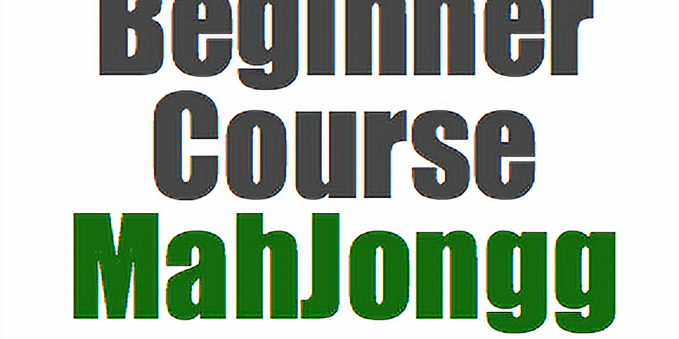 Mahjong: Beginner in ONE DAY! (Sunday at 11am)