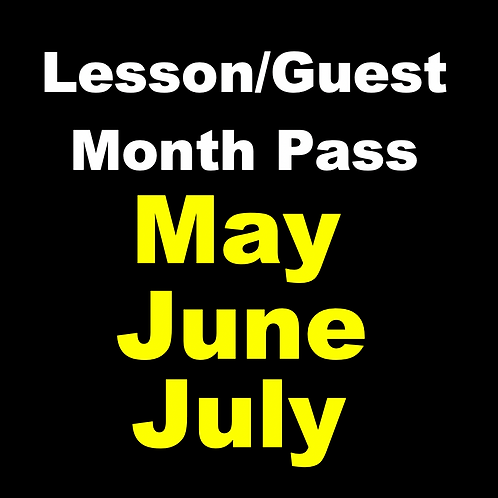 May-June-July Lesson /Guest Monthly Pass